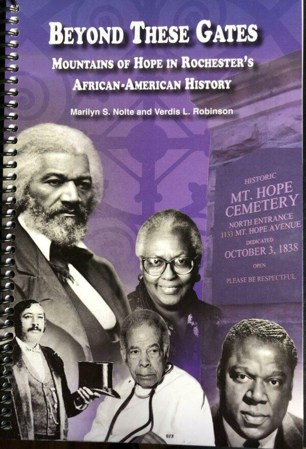 Beyond These Gates: Mountains of Hope in Rochester's African-American History
